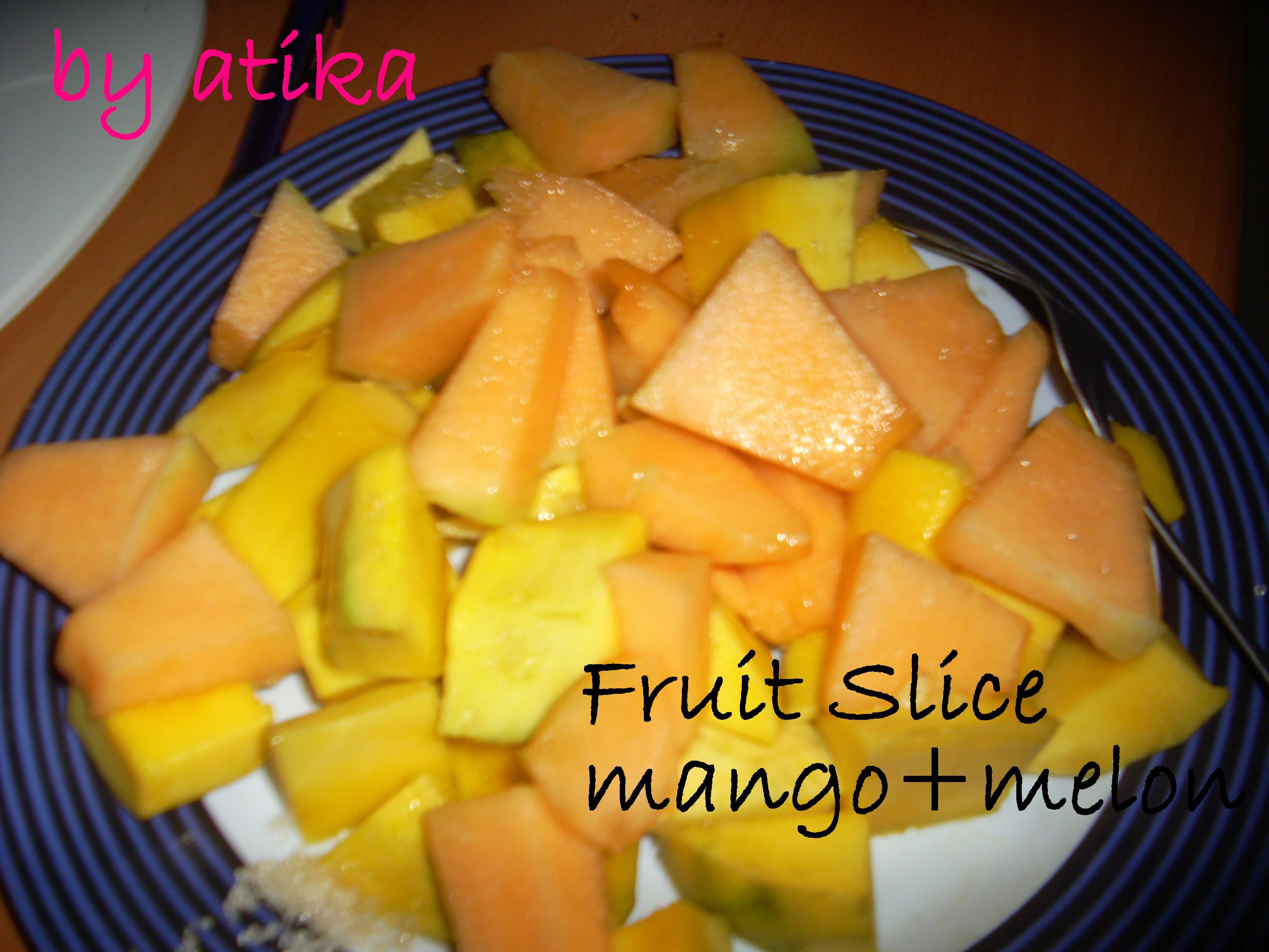 Dan juga tak lupa Slice Fruitnya, maaf ya tulisan watermarknya Fruit ...